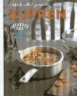 So einfach gehts - Suppen