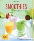 Smoothies Obst-Power im Glas (GU KüchenRatgeber)