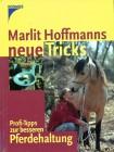 Marlit Hoffmanns neue Tricks Profitipps zur besseren Pferdehaltung