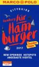 MARCO POLO Cityguide Hamburg für Hamburger 2017 Mit Insider-Tipps und Cityatlas. (MARCO POLO Cityguides)