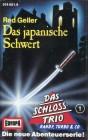 Das Schlosstrio 01 - Das Japanische Schwert (Red Geller)