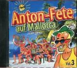 Anton Fete auf Mallorca Vol. 3