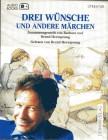 Drei Wünsche und andere Märchen. Cassette. Lesung mit Musik