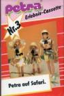 Petra Erlebnis-Cassette 3 - Petra Auf Safari