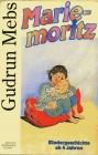 Mariemoritz, 1 Cassette