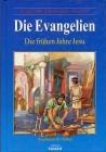 Abenteuer der Bibel Kinder-Bibel-Bibiliothek Die Evangelien Die frühen Jahre Jesu