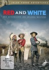 Red and White - Die Geschichte des wilden Westens