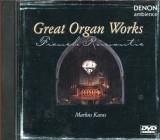 Große Orgelwerke der französischen Romantik