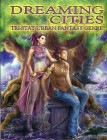 Dreaming Cities Tri-Stat Urban Fantasy Genre