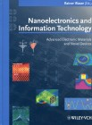 Nanoelectronics and Information Technology Advanced Electronic Materials and Novel Devices Advanced Electronic Materiels & Novel Devices