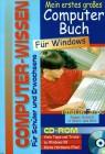 Mein erstes großes Computer-Buch, m. CD-ROM