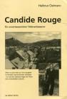 Candide Rouge Ein unverbesserlicher Weltverbesserer