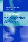 Rezeptbuch Radiologischer Verfahren (German Edition)
