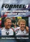 Aktuelle Formel 1 Premium Edition Das Original Michael Schumacher und Sebastian Vettel Zwei Champions-Neun Triumphe