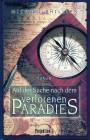 Auf der Suche nach dem verlorenen Paradies