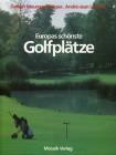 Europas schönste Golfplätze