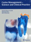 Caries Management - Science and Clinical Practice