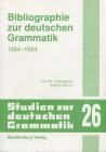 Bibliographie zur deutschen Grammatik 1984-1994