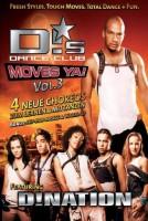 D! Dance Club Vol. 3 - Moves Ya!