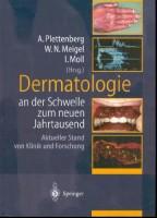 Dermatologie an der Schwelle zum neuen Jahrtausend Aktueller Stand von Klinik und Forschung
