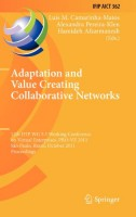 Adaptation and Value Creating Collaborative Networks 12th IFIP WG 5.5 Working Conference on Virtual Enterprises, PRO-VE 2011, Sao Paulo, Brazil, ... in Information and Communication Technology)