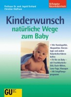 Kinderwunsch. Natürliche Wege zum Baby