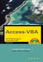 Access-VBA 600 TOP-Makrolösungen für Access 2000 bis 2003 (Kompendium / Handbuch)