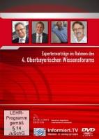 Best of 4. Oberbayerisches Wissensforum