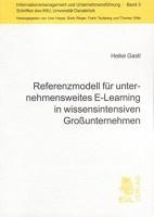 Referenzmodell für unternehmensweites E-Learning in wissensintensiven Großunternehmen (Informationsmanagement und Unternehmensführung - Schriften des IMU, Universität Osnabrück)