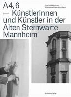 A4,6 - Künstlerinnen und Künstler in der Alten Sternwarte Mannheim