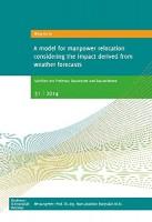 A model for manpower relocation considering the impact derived from weather forecasts (Schriften der Professur Baubetrieb und Bauverfahren)