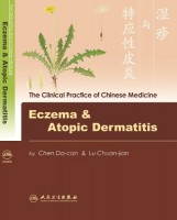 Clinical Practice of Chinese Medicine Eczema and Atopic Dermatitis