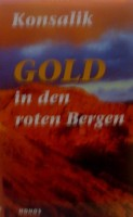 Gold in den roten Bergen