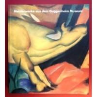 Meisterwerke aus dem Guggenheim Museum