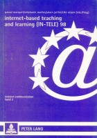 Internet-Based Teaching and Learning (IN-TELE) 98 Proceedings of IN-TELE 98 (Internet Communication)
