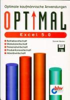 Excel 5.0. Optimale kaufmännisch Anwendungen