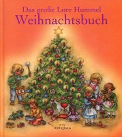 Das große Lore Hummel Weihnachtsbuch.