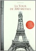 La Tour DE 300 Meters
