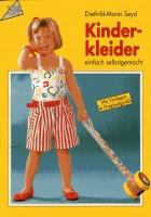 Kinderkleider. Einfach selbstgemacht