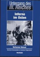Untergang des 3. Reiches - Inferno im Osten - Verlorene Heimat