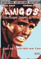 Amigos - Die Engel lassen grüssen