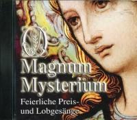 Magnum Mysterium - Feierliche Preis- und Lobgesänge