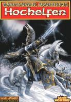 Warhammer Armeebuch Hochelfen (Ergänzungsbuch für das Fantasy-Strategiespiel)