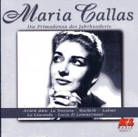 Maria Callas. Arien aus La Traviata, Macbeth, La Gioconda, Lakme