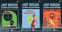Larry MacCloud Hörkassetten 10/11/12