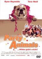 Party Animals ... Wilder geht's nicht!