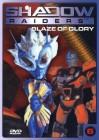 Shadow Raiders 6 - Blaze of Glory