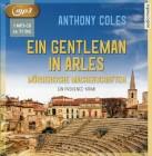 Ein Gentleman in Arles Mörderische Machenschaften. Ein Provence-Krimi