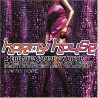 Horny House-the New Sound of